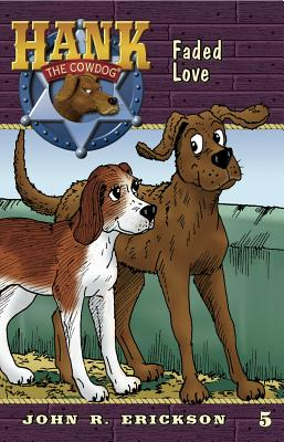 Faded Love (Hank the Cowdog #5) Cover Image