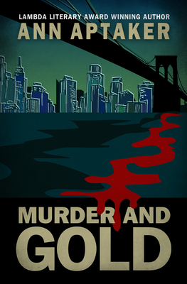 Cover for Murder and Gold (Cantor Gold Crime #5)