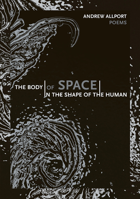 Cover for The body   of space   in the shape of the human