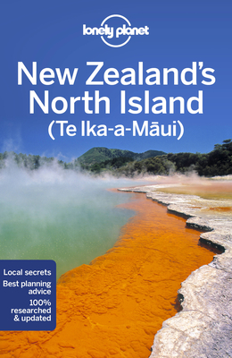 Lonely Planet New Zealand's North Island 6 (Regional Guide) Cover Image