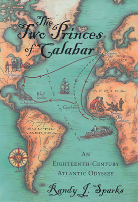 The Two Princes of Calabar: An Eighteenth-Century Atlantic Odyssey Cover Image