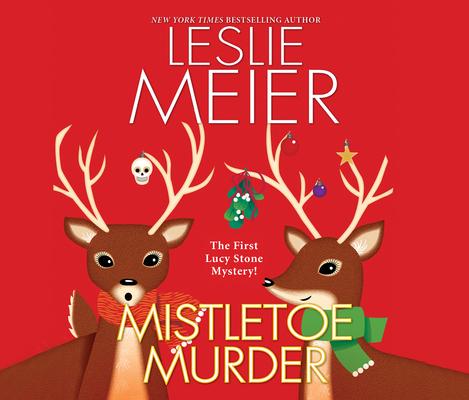 Mistletoe Murder (Lucy Stone #1) Cover Image