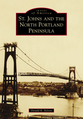 St. Johns and the North Portland Peninsula Cover Image
