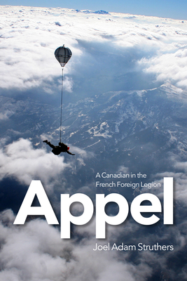 Appel: A Canadian in the French Foreign Legion Cover Image