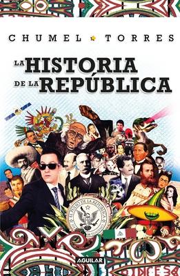 La historia de la República/ The History of the Republic cover