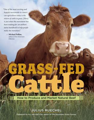Grass-Fed Cattle: How to Produce and Market Natural Beef Cover Image