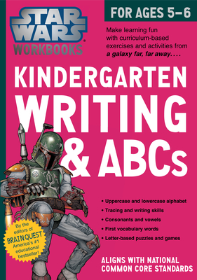 Star Wars Workbook: Kindergarten Writing and ABCs (Star Wars Workbooks) Cover Image