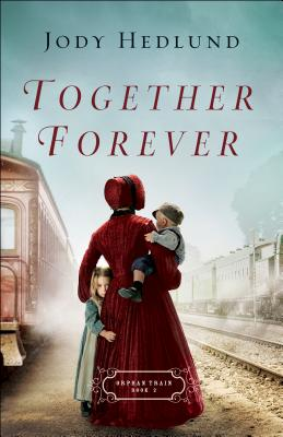 Together Forever (Orphan Train #2) Cover Image