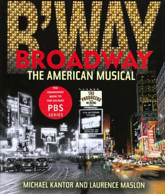 Broadway: The American Musical Cover Image