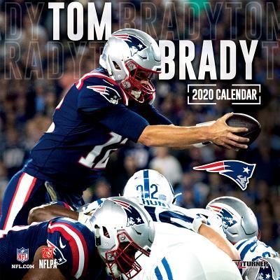 New England Patriots Tom Brady: 2020 12x12 Player Wall Calendar Cover Image