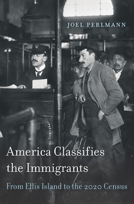 Cover for America Classifies the Immigrants