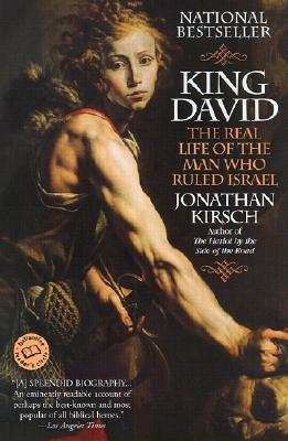 King David: The Real Life of the Man Who Ruled Israel Cover Image