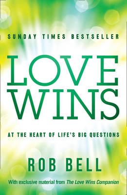 Love Wins: At the Heart of Life's Big Questions Cover Image