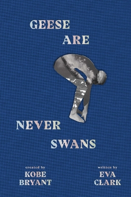 Geese Are Never Swans Cover Image