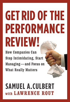 Get Rid of the Performance Review! Cover