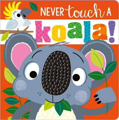 Never Touch a Koala Cover Image