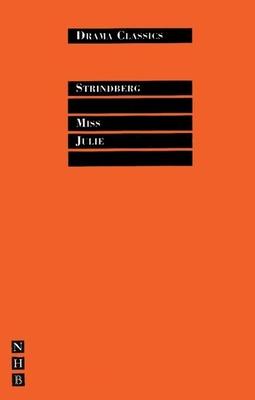 Miss Julie (Nick Hern Books Drama Classics) Cover Image
