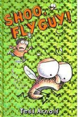 Shoo, Fly Guy! (Fly Guy #3) Cover Image