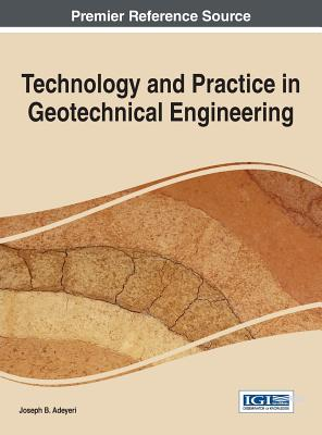 Technology and Practice in Geotechnical Engineering Cover Image