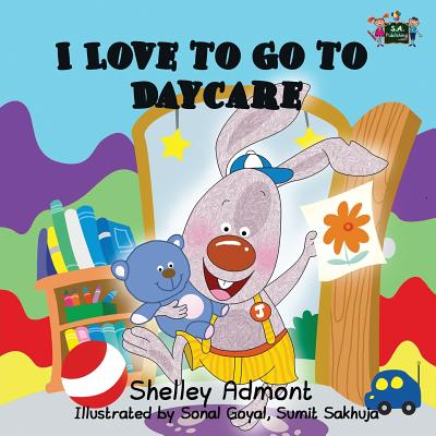 Cover for I Love to Go to Daycare (I Love To...)