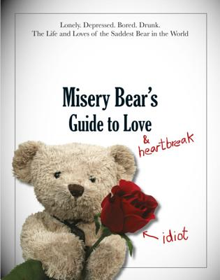 Misery Bear's Guide to Love & Heartbreak Cover Image