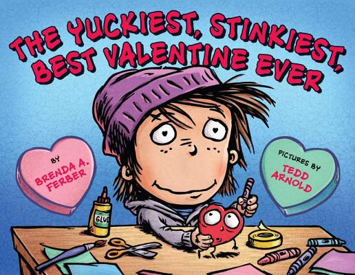 The Yuckiest, Stinkiest, Best Valentine Ever Cover
