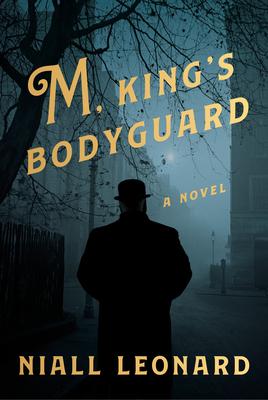M, King's Bodyguard: A Novel Cover Image