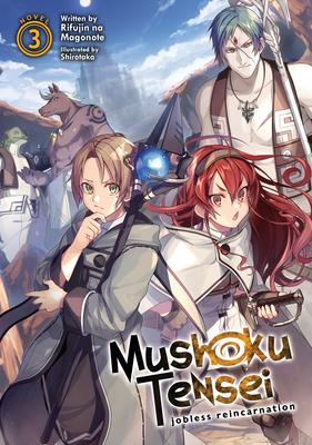 Mushoku Tensei: Jobless Reincarnation (Light Novel) Vol. 3 Cover Image