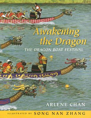 Awakening the Dragon: The Dragon Boat Festival Cover Image