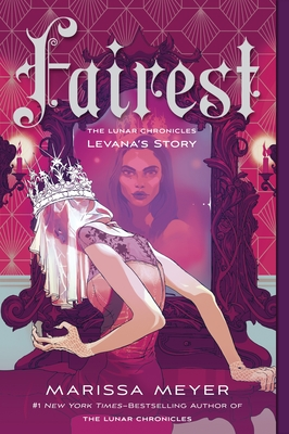 Fairest: The Lunar Chronicles: Levana's Story cover
