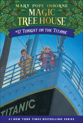 Tonight on the Titanic (Magic Tree House #17) Cover Image