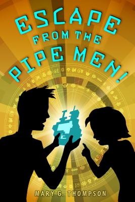 Escape from the Pipe Men! Cover Image