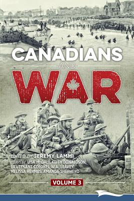 Canadians and War Volume 3 Cover Image