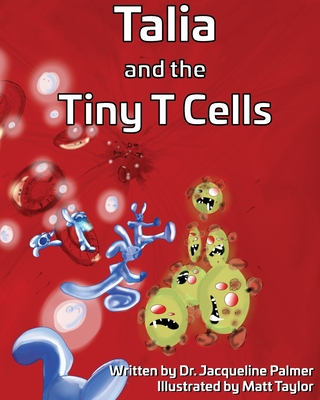 Talia and the Tiny T Cells Cover Image