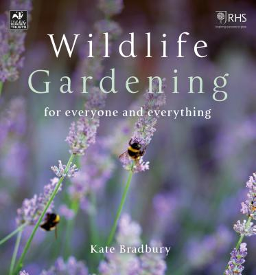 Wildlife Gardening: For Everyone and Everything (The Wildlife Trusts) Cover Image