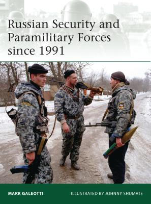Russian Security and Paramilitary Forces Since 1991 Cover