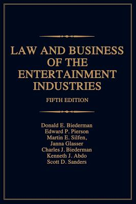 Law and Business of the Entertainment Industries (Law & Business of the Entertainment Industries) Cover Image