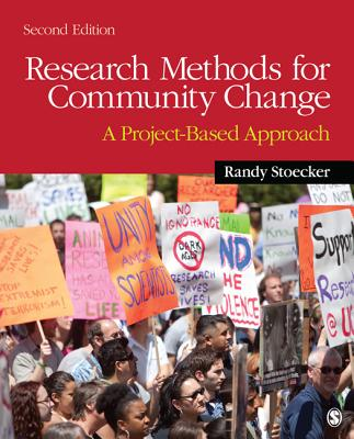 Research Methods for Community Change: A Project-Based Approach Cover Image