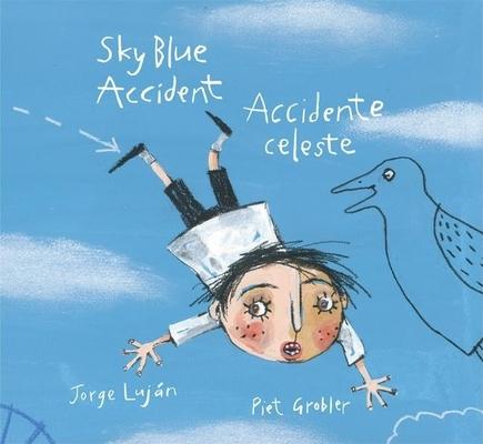 Sky Blue Accident/Accidente Celeste Cover