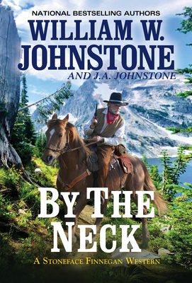 By the Neck (A Stoneface Finnegan Western #1) Cover Image