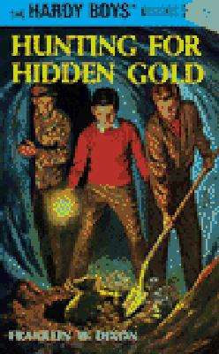 Hardy Boys 05: Hunting for Hidden Gold (The Hardy Boys #5) Cover Image