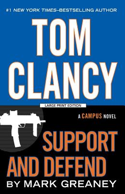 Tom Clancy Support and Defend (Campus Novel) Cover Image