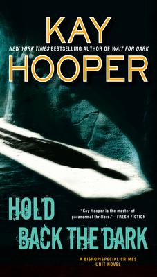 Hold Back the Dark (Bishop/Special Crimes Unit #18) Cover Image