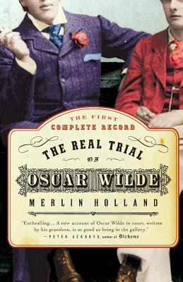 The Real Trial of Oscar Wilde Cover Image