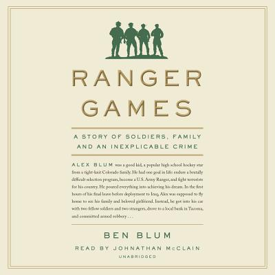 Ranger Games: A Story of Soldiers, Family and an Inexplicable Crime Cover Image