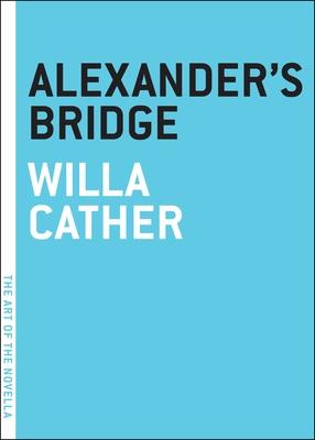 Alexander's Bridge Cover