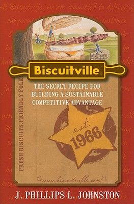 Biscuitville: The Secret Recipe for Buiding a Sustainable Competitive Advantage Cover Image