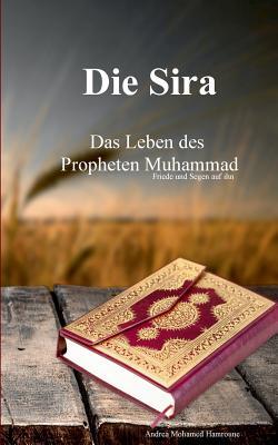 Die Sira: Das Leben des Propheten Muhammad Cover Image