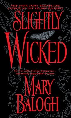 Slightly Wicked (Bedwyn Saga #2) Cover Image
