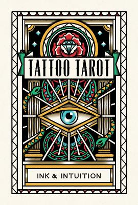 Tattoo Tarot: Ink & Intuition Cover Image